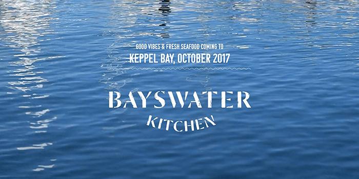 Banner from Bayswater Kitchen at Marina at Keppel Bay, Singapore